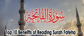 top 10 benefits of reading Surah e Fateha